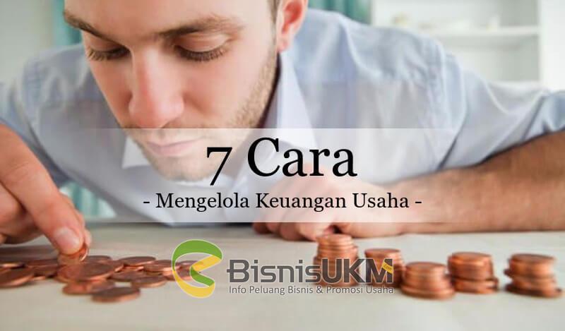 7 Cara Mengelola Keuangan Usaha, BisnisUKM