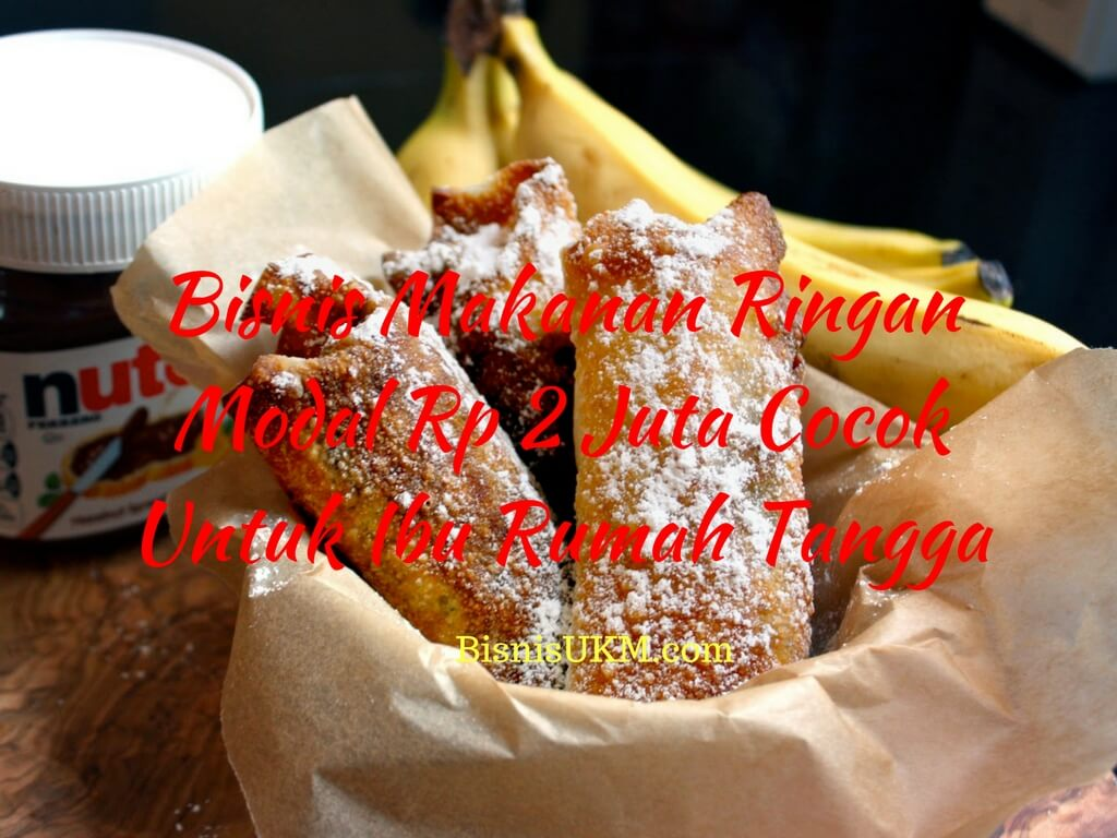 Bisnis Makanan Ringan Modal Rp 2 Juta Cocok Untuk Ibu ...