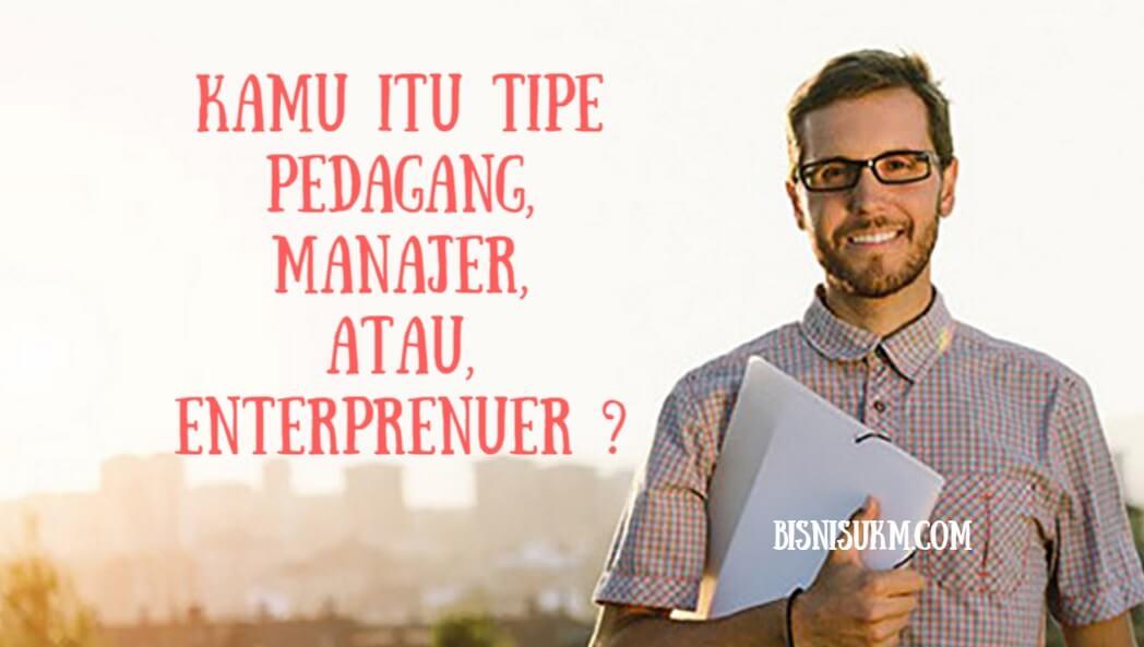 3 Tipe Pengusaha Start Up, Kamu yang Mana?