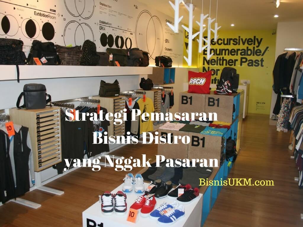 Strategi Pemasaran Bisnis Distro yang Nggak Pasaran