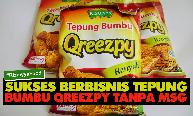 Sukses Berbisnis Tepung Bumbu Qreezpy Tanpa Msg Cheese Rahasia