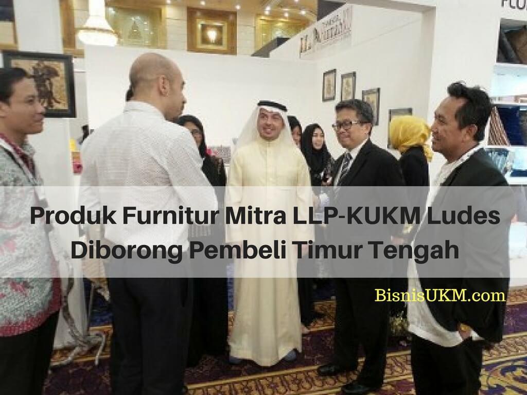 Produk Furnitur Mitra LLP-KUKM Ludes Diborong Pembeli Timur Tengah