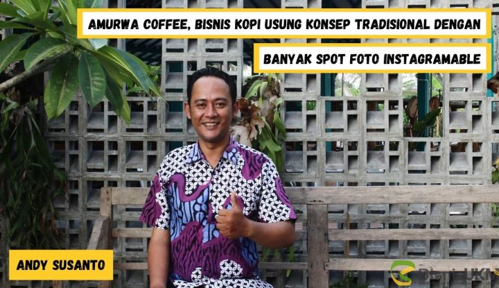 Amurwa-Coffee-Bisnis-Coffee-Usung-Konsep-Tradisional