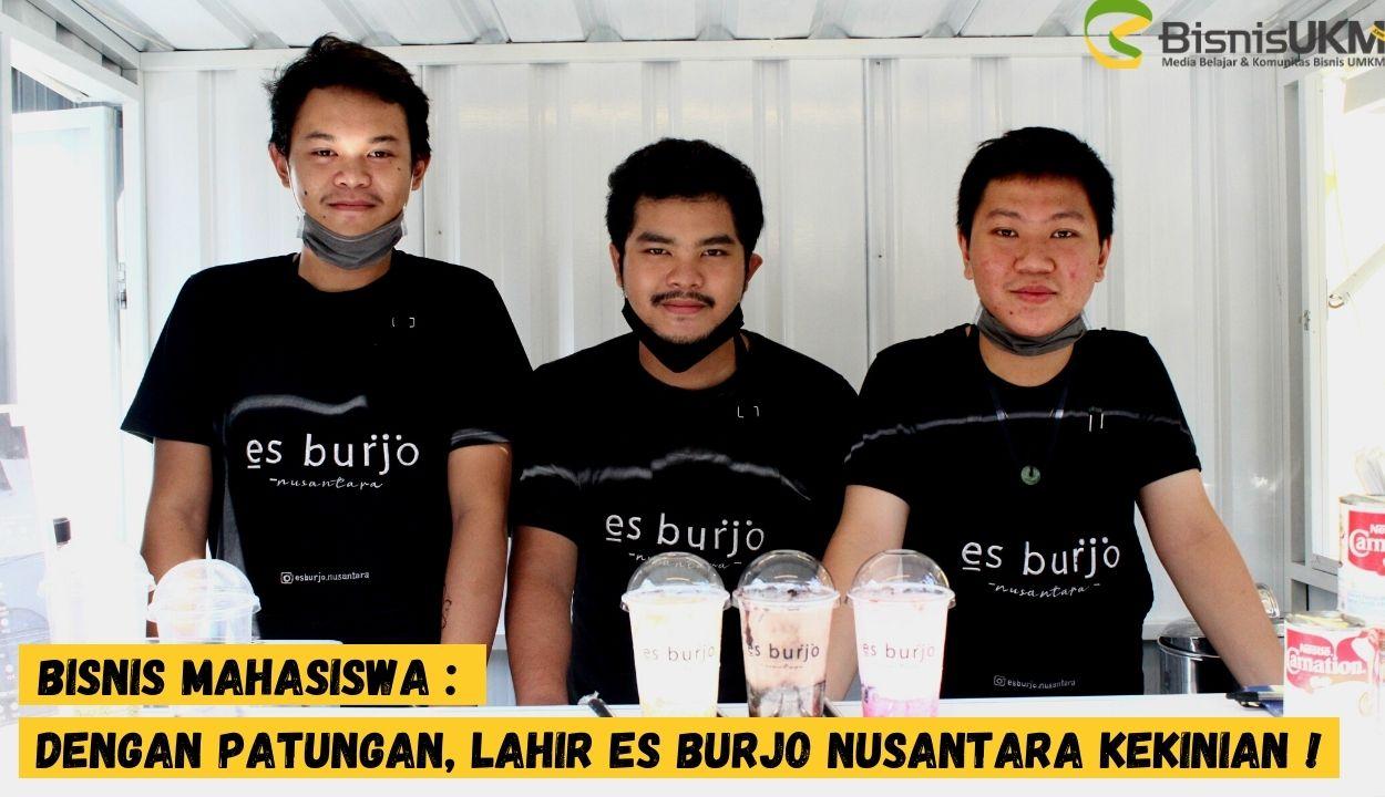 Bisnis-Mahasiswa-Dengan-Patungan-Lahir-Es-Burjo-Nusantara-Kekinian