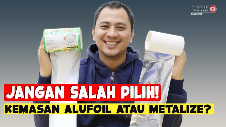 Inilah Perbedaan Kemasan Metalize dan Aluminium Foil!