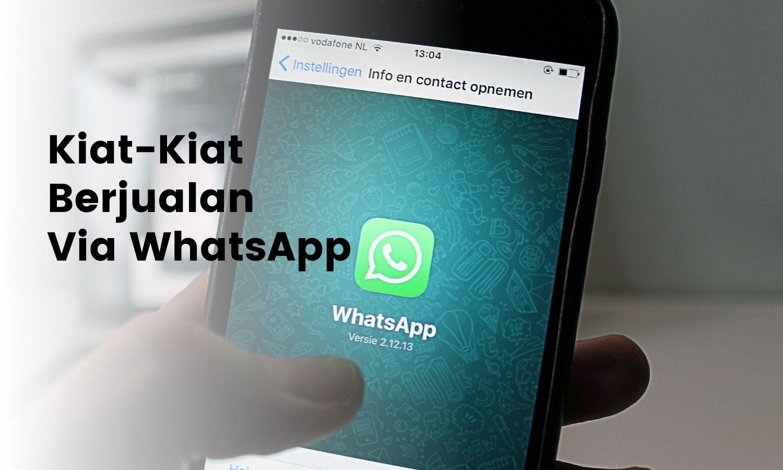 5-kiat-praktis-berjualan-via-whatsapp-sudah-tahu-belum