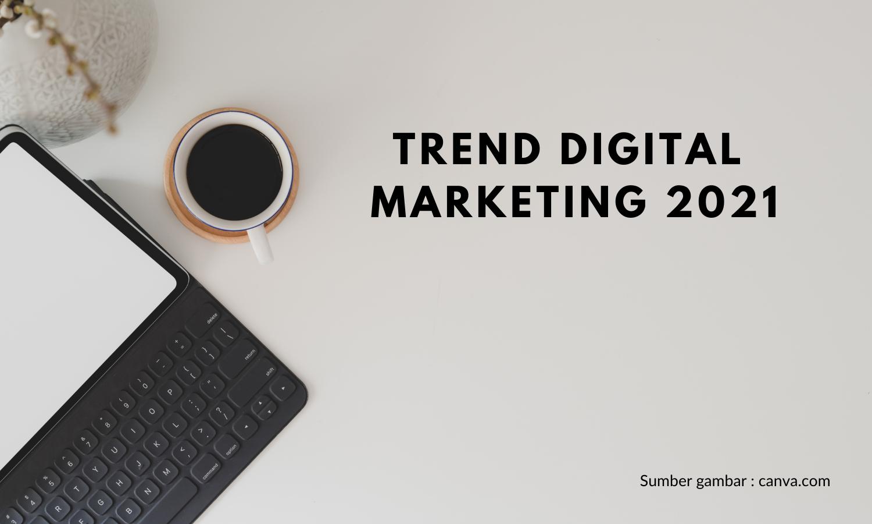 Ini-Dia-Digital-Marketing-Yang-Bakal-Booming-di-Tahun-2021