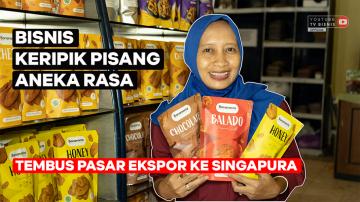 Bisnis Keripik Pisang Aneka Rasa Tembus Ratusan Toko Hingga Singapura