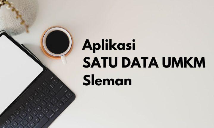 daftarkan-usahamu-dalam-aplikasi-satu-data-umkm-sleman